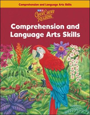 Open Court Reading - Comprehension and Language Arts Skills Workbook - Grade 6 by McGraw-Hill Education