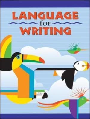 Language for Writing - Student Textbook by McGraw-Hill Education