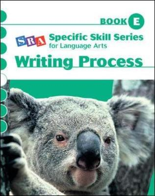Specific Skill Series for Language Arts - Writing Process Book - Level E by