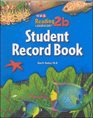 Reading Lab 2B - Student Record Book - Levels 2.5 - 8.0 by Don H. Parker