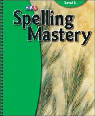 Spelling Mastery Teacher Materials by McGraw-Hill Education