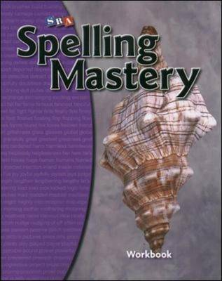 Spelling Mastery - Student Workbook Level D by McGraw-Hill Education