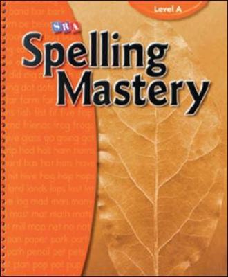 Spelling Mastery Level A, Teacher Materials by McGraw-Hill Education