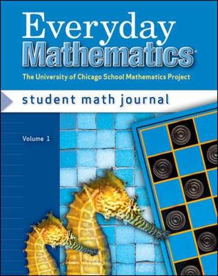Everyday Mathematics, Grade 2, Student Math Journal by Max Bell, Amy Dillard, Andy Isaacs, James McBride