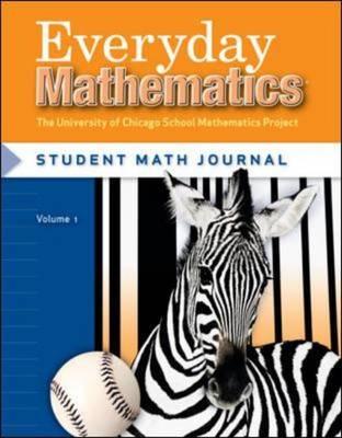 Everyday Mathematics, Grade 3, Student Math Journal 2 by Max Bell, Amy Dillard, Andy Isaacs, James McBride