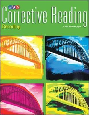 Corrective Reading Decoding Level A, Teacher Guide Word Attack Basics by McGraw-Hill Education