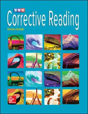 Corrective Reading - Series Guide by McGraw-Hill Education