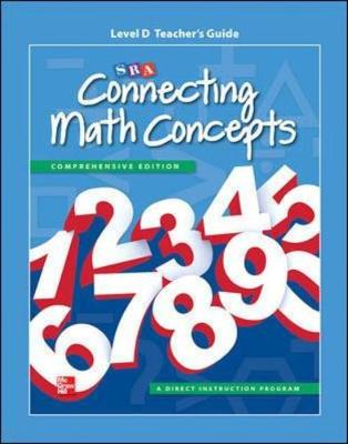 Connecting Math Concepts Level D, Additional Teacher Guide by McGraw-Hill Education, SRA/McGraw-Hill