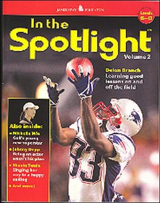 In the Spotlight: Levels B-D by McGraw-Hill Education