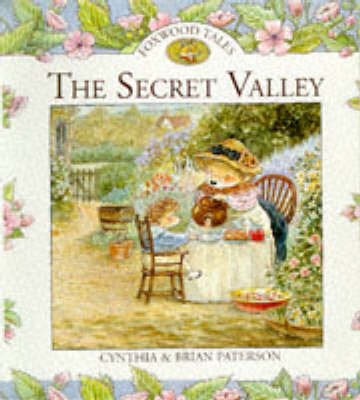 The Secret Valley by Cynthia Paterson, Brian Paterson