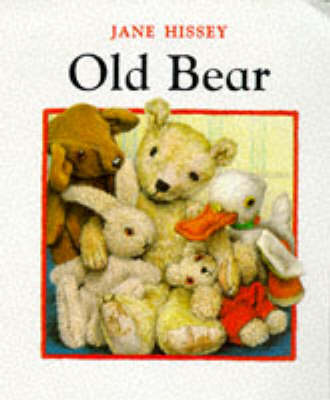 The Old Bear by Jane Hissey