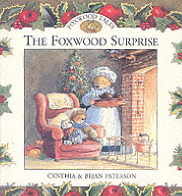 The Foxwood Surprise by Cynthia Paterson, Brian Paterson