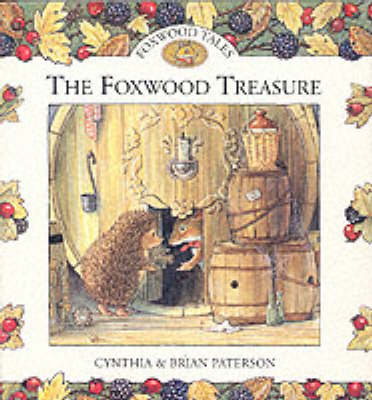 The Foxwood Treasure by Cynthia Paterson, Brian Paterson
