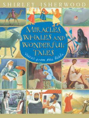 Miracles, Whales and Wonderful Tales by Shirley Isherwood