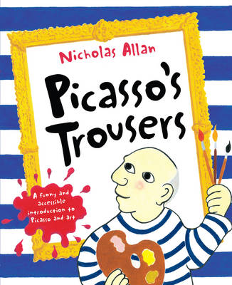 Picasso's Trousers by Nicholas Allen