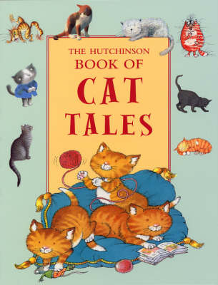 The Hutchinson Book of Cat Tales by Various