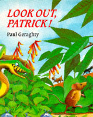 Look Out, Patrick! by Paul Geraghty