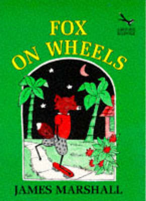 Fox on Wheels by Edward Marshall