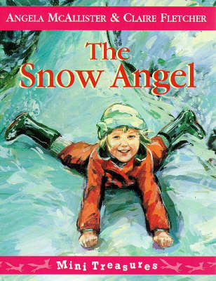 The Snow Angel by Angela McAllister, Claire Fletcher