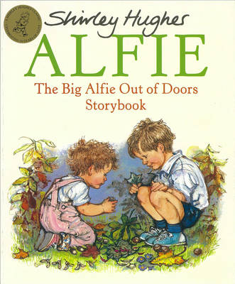 Big Alfie Out of Doors Storybook,The by Shirley Hughes