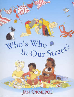 Who's Who in Our Street by Jan Ormerod