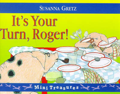 It's Your Turn Roger by Susanna Gretz