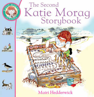 The Second Katie Morag Storybook by Mairi Hedderwick