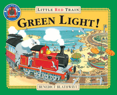 The Little Red Train Green Light by Benedict Blathwayt