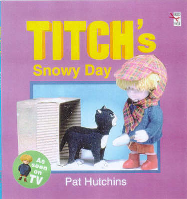 Titch's Snowy Day by Pat Hutchins