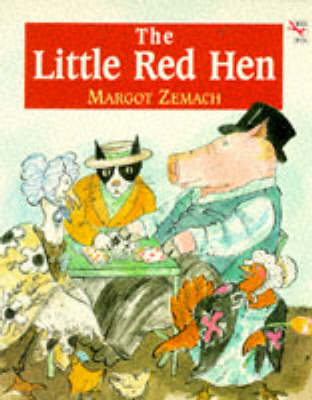 Little Red Hen An Old Story by Margot Zemach
