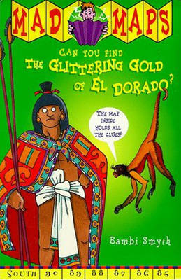 Glittering Gold of El Dorado by Bambi Smyth