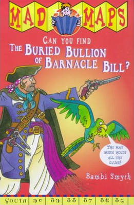 Buried Bullion of Barnacle Bill by Bambi Smyth