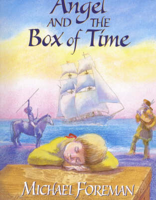 Angel and the Box of Time by Michael Foreman