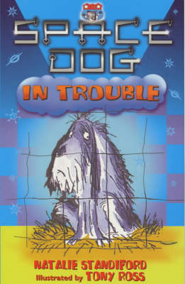 Space Dog in Trouble by Natalie Sandiford