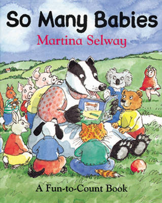 So Many Babies by Martina Selway