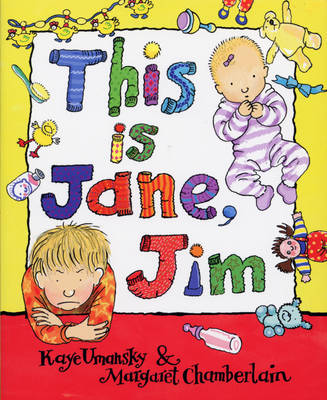 This is Jane, Jim by Kaye Umansky