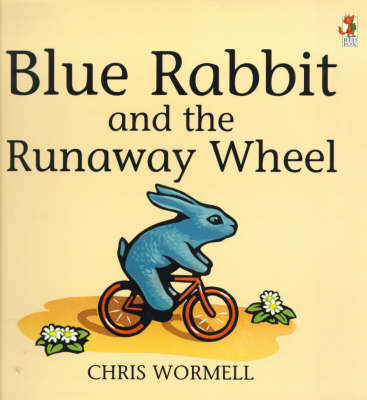 Blue Rabbit and the Runaway Wheel by Christopher Wormell
