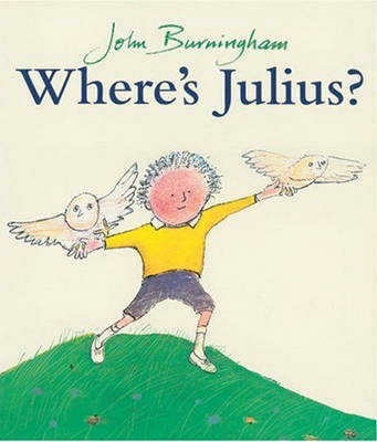 Where's Julius? by John Burningham
