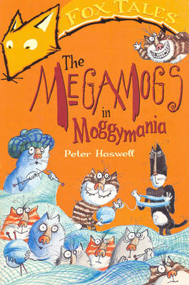 The Megamogs in Moggymania by Peter Haswell