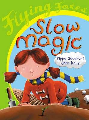Slow Magic by Pippa Goodhart