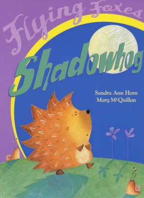 Shadowhog by Sandra Ann Horn