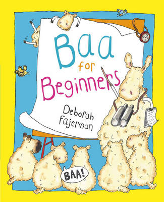 Baa for Beginners by Deborah Fajerman