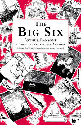The Big Six by Arthur Ransome