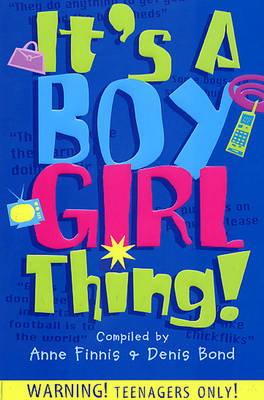 It's a Boy Girl Thing by Anne Finnis, Denis Bond