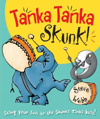 TANKA TANKA SKUNK by Steve Webb