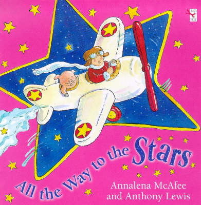 All the Way to the Stars by Annalena McAfee