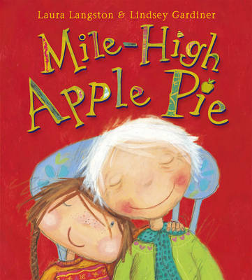 Mile High Apple Pie by Laura Langston