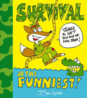 Survival of the Funniest by John Byrne