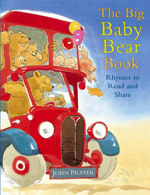 The Big Baby Bear Book by John Prater