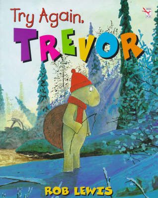 Try Again Trevor by Rob Lewis